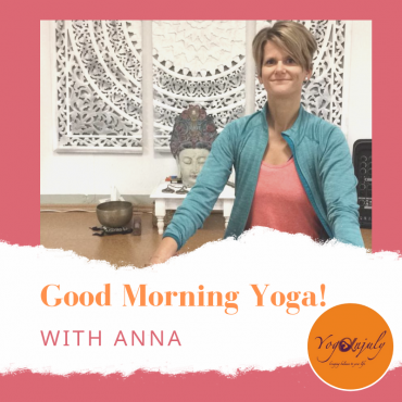 Good Morning Yoga with Anna