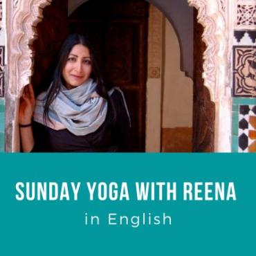 Sunday Yoga mit Reena auf Englisch